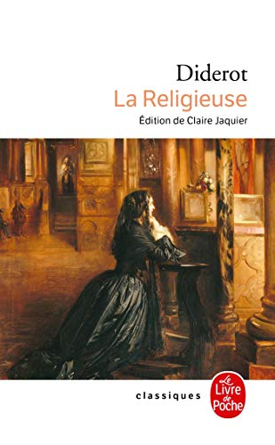La Religieuse (Ldp Classiques) (French Edition): Diderot, Denis