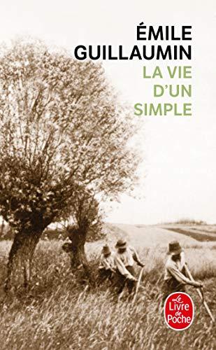 9782253009993: La Vie Dun Simple (Ldp Litterature) (French Edition)