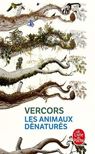 9782253010234: Les Animaux Denatures (Le Livre De Poche) (French Edition)