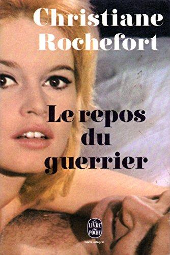 9782253010265: Le Repos Du Guerrier (Le Livre de Poche)