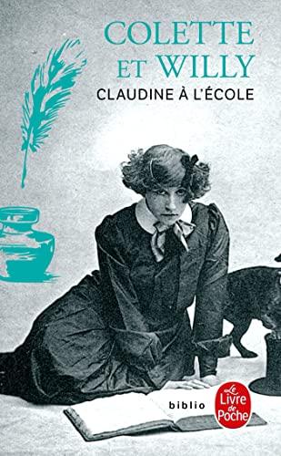 9782253010487: Claudine a L'ecole