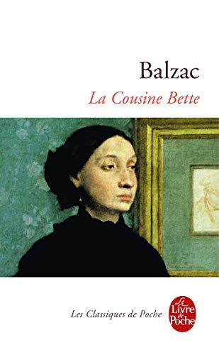 9782253010678: La Cousine Bette (Ldp Classiques) (English and French Edition)