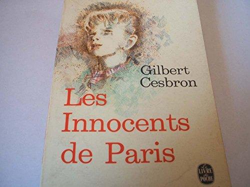Les innocents de paris: Cesbron, Gilbert