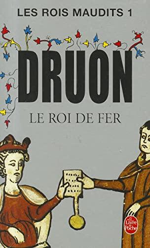 9782253011019: Le roi de fer (Les rois maudits, tome 1) (French Edition)