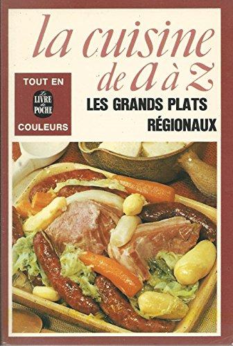 9782253011675: Les Grands plats régionaux (La Cuisine de A à Z...) [Broché]