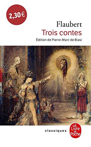 Trois Contes (Le Livre de Poche): Flaubert, Gustave