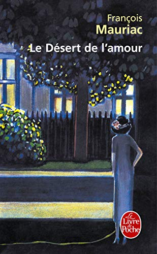 9782253012344: Le Desert de L Amour (Ldp Litterature) (French Edition)
