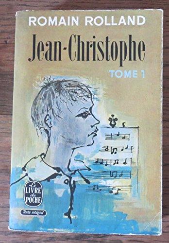 Jean-Christophe, tome 1: Romain Rolland