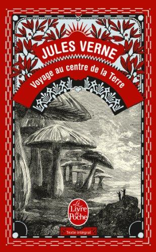 9782253012542: Voyage Au Centre De La Terre (French Edition) (Le Livre de Poche) (D'education Et De Recreation)