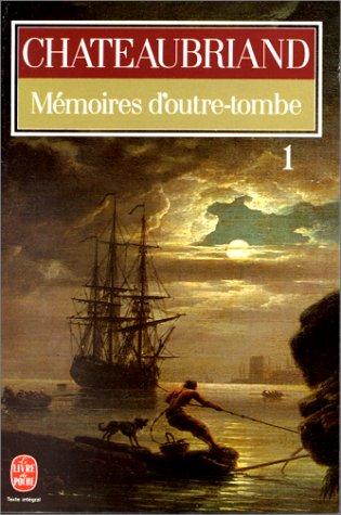 Mémoires d'outre-tombe /Teil 1 / Chateaubriand. Préf.,: Diverse