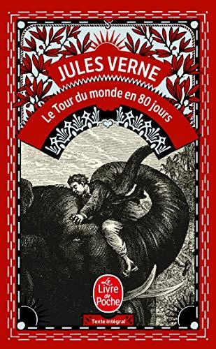 9782253012696: Le Tour Du Monde En 80 Jours (French Edition) (Ldp Classiques)