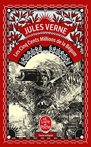 Les 500 millions de la Bégum: Jules Verne