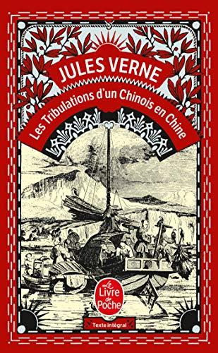 9782253012740: Les Tribulations D Un Chinois En Chine (Ldp Classiques) (French Edition)