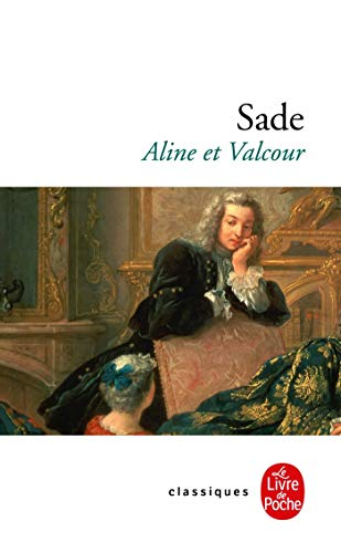 9782253012986: Aline et Valcour ou le roman philosophique (Classiques de Poche)