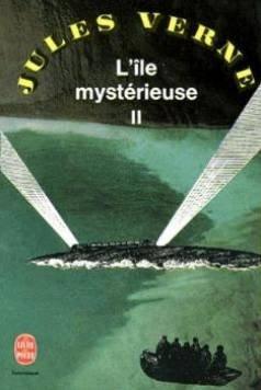 L'île mystérieuse, tome 2: Jules Verne