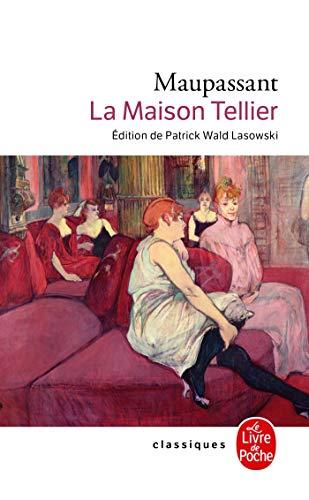 9782253013457: La Maison Tellier (Ldp Classiques) (French Edition)