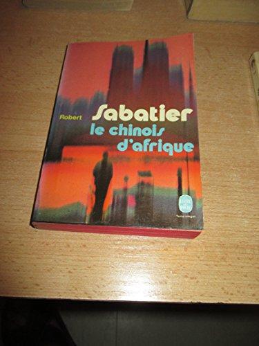 9782253013815: Le Chinois d'Afrique: Roman (Le Livre de poche ; 4794) (French Edition)