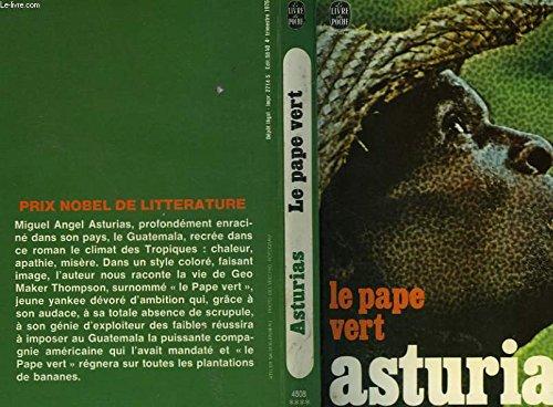 Le pape vert - Miguel Angel Asturias: Asturias, Miguel Ángel