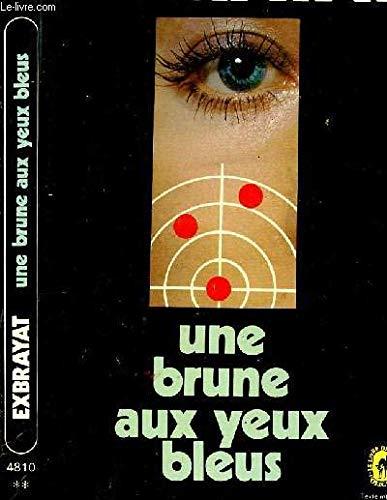 9782253013990: Une brune aux yeux bleus