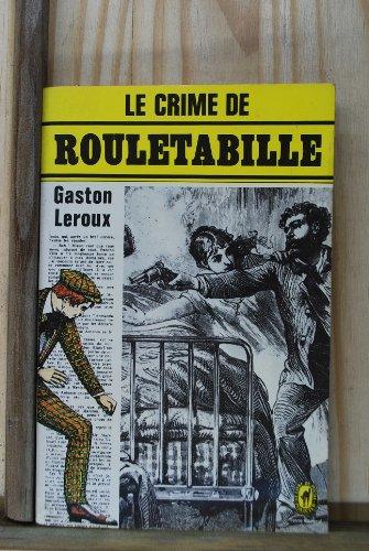 9782253014119: Le crime de Rouletabille