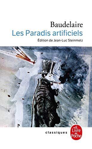 9782253014386: Les Paradis Artificiels (Ldp Classiques) (French Edition)