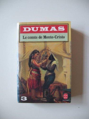 Le Comte De Monte-Cristo 3: Dumas