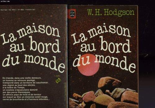 La Maison au bord du monde: William Hope Hodgson
