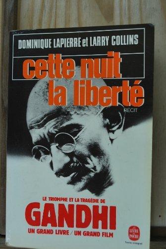 9782253016557: Cette Nuit La Liberte (French Edition)