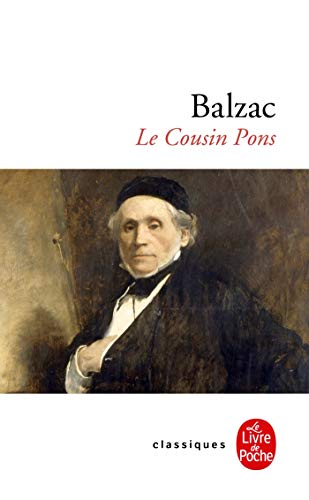 Le cousin Pons (Classiques de Poche): Balzac, Honore De