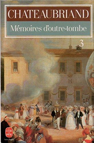 Mémoires d'outre-tombe / Chateaubriand. Préf., notes et: Diverse