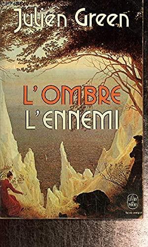 9782253017523: L'Ennemi: Texte integral ; (suivi de) L'Ombre (Le Livre de poche ; 4993) (French Edition)