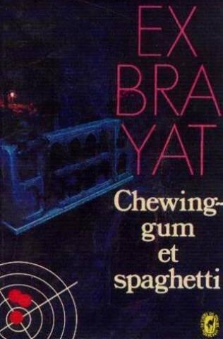 9782253018032: Chewing-gum et spaghetti