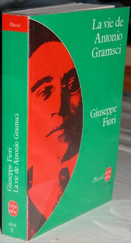 9782253018414: La Vie de Antonio Gramsci (Collection Pluriel) (French Edition)
