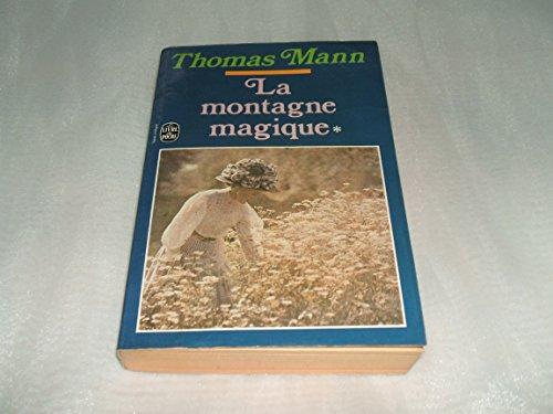 La montagne magique (tome 1): Mann, Thomas