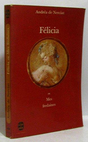 9782253018599: Félicia ou mes fredaines