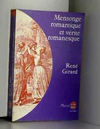 9782253018698: Mensonge Romantique et Verite Romanesque