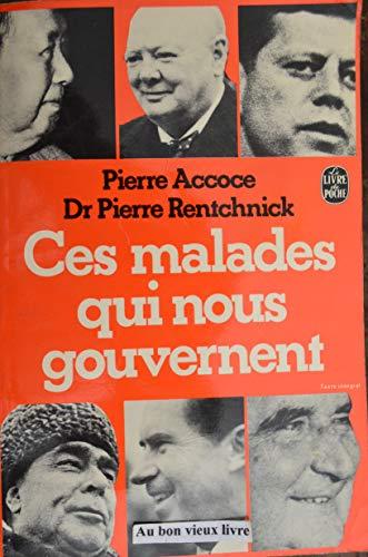9782253019480: Ces Malades Qui Nous Gouvernent (Le Livre de poche, #5092)