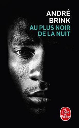 9782253019558: Au Plus Noir De La Nuit (Le Livre de Poche) (French Edition)