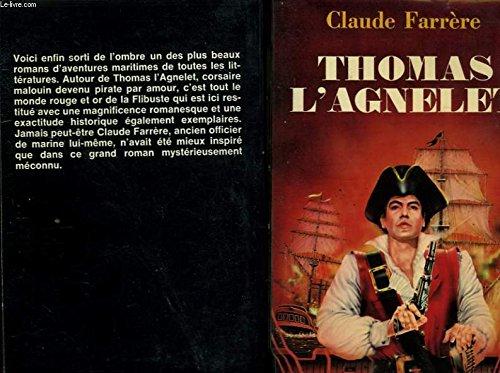 Thomas l'Agnelet (Le Livre de poche): Claude Farrère