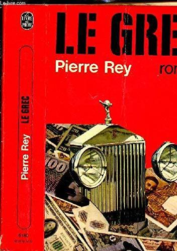 Le Grec: Pierre Rey