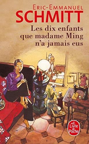 DIX ENFANTS QUE MADAME MING N'A JAMAIS EUS (LES): SCHMITT �RIC-EMMANUEL