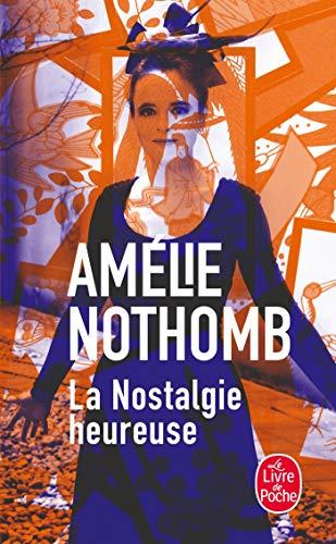 9782253020417: La Nostalgie Heureuse (French Edition)