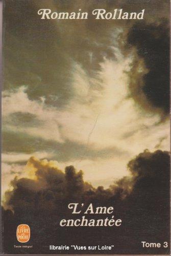 L'âme enchantée, tome 3: Rolland, Romain