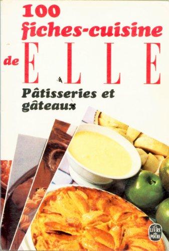 9782253021841: 100 fiches-cuisine de Elle Patisseries et gateaux