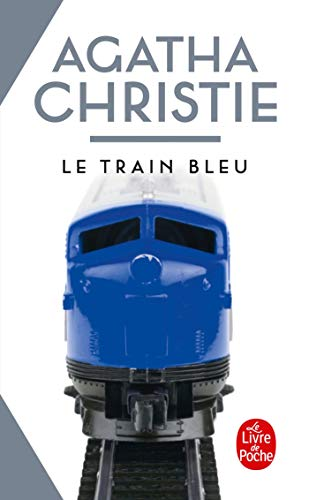 9782253022565: Le Train Bleu (Ldp Christie) (French Edition)