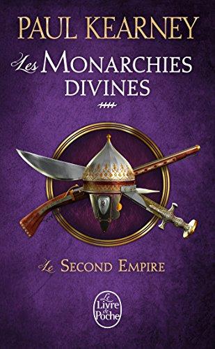 9782253022695: Le Second Empire (Les Monarchies divines, Tome 4)