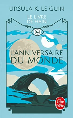 9782253023487: L'Anniversaire du monde (Le Cycle de Hain, tome 7)