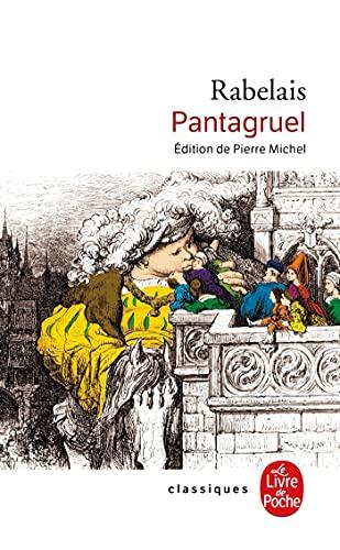 Pantagruel (Classiques de Poche): Rabelais, Francois