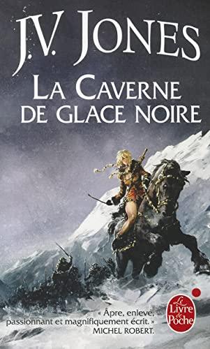 9782253023623: La Caverne de glace noire (L'�p�e des ombres, tome 1)