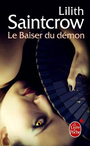 9782253023647: Le Baiser Du Demon (Danny Valentine, Tome 1) (Fantastique) (French Edition)